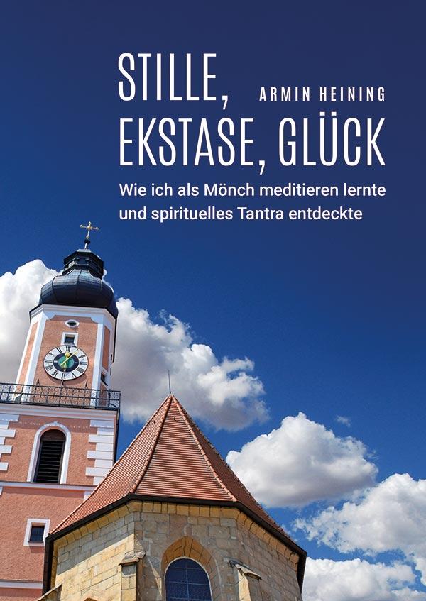 """Buchcover """"Stille, Ekstase, Glück"""""""